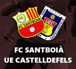 FC Santboià - UE Castelldefels