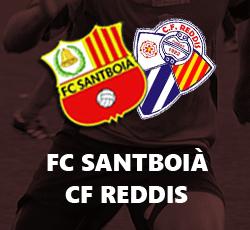 FC Santboià - CF Reddis