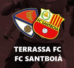 Terrassa FC - Santboià